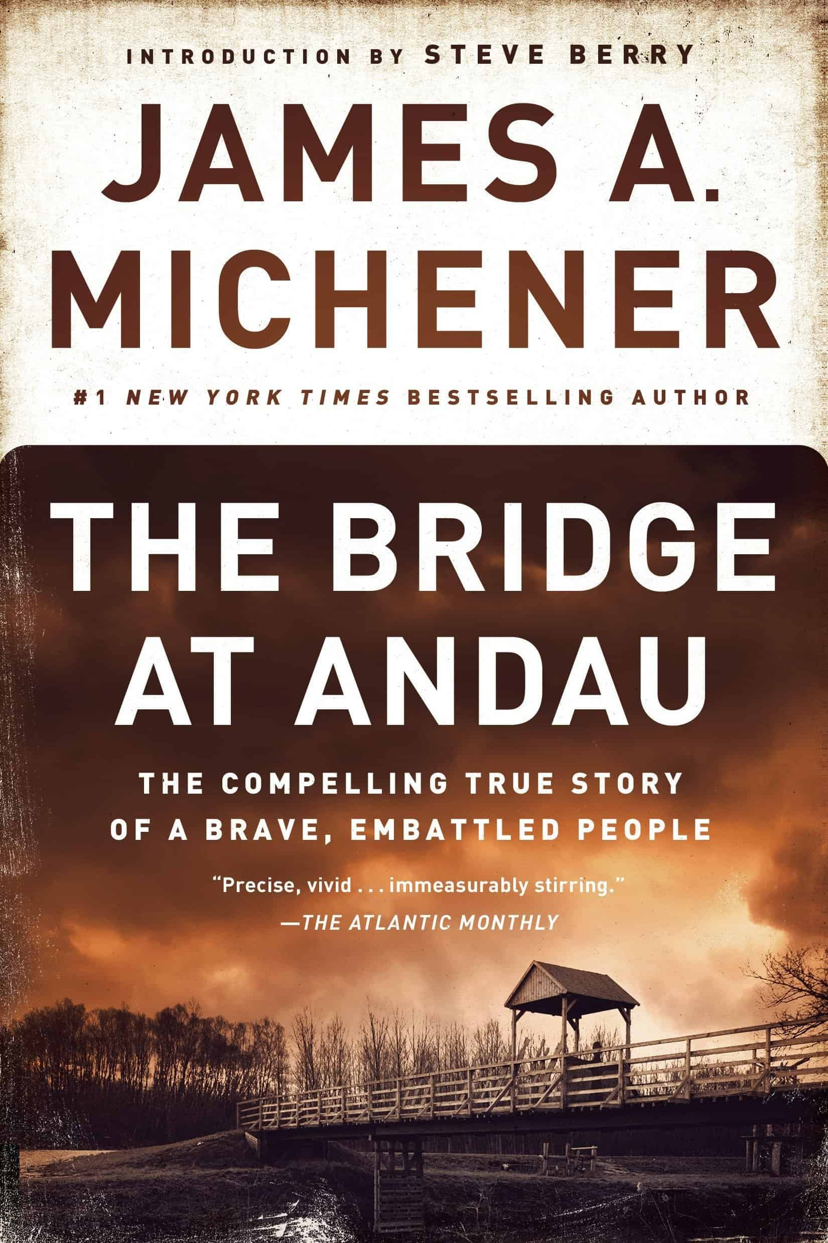 The Bridge at Andau, by James A. Michener