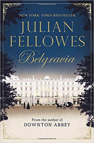 Belgravia, by Julian Fellowes