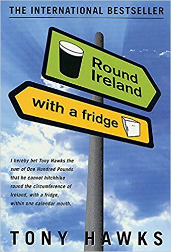 Round Ireland with a Fridge, by Tony Hawks