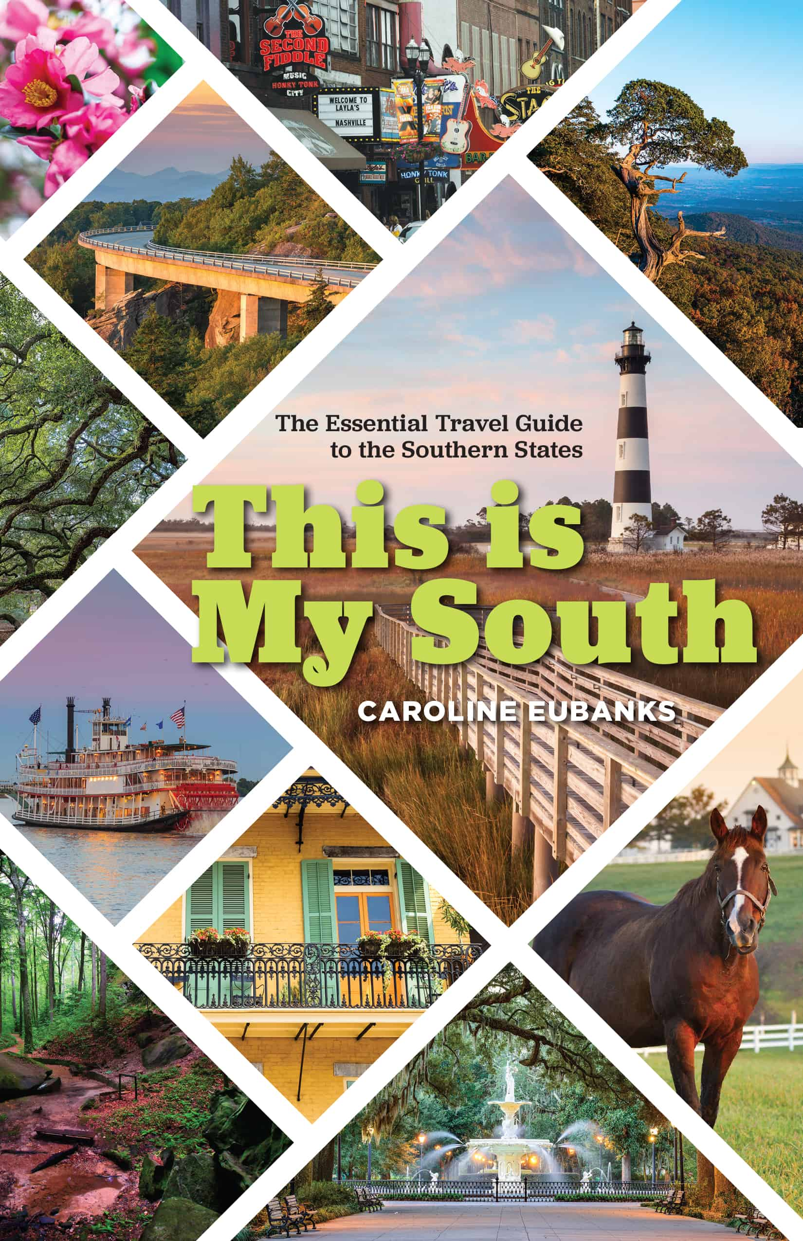This Is My South by Caroline Eubanks