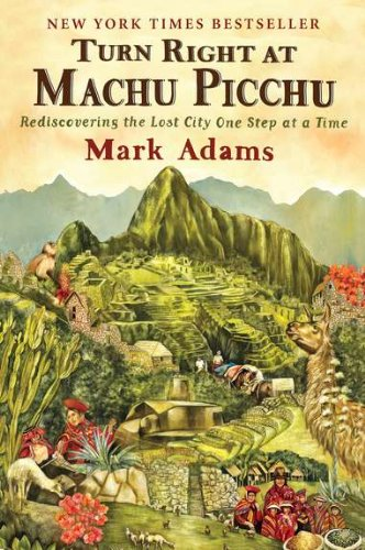 Turn Right at Machu Picchu book cover