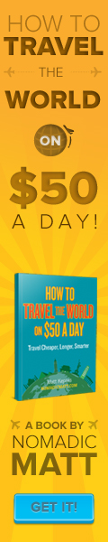 how to travel the world by nomadic matt