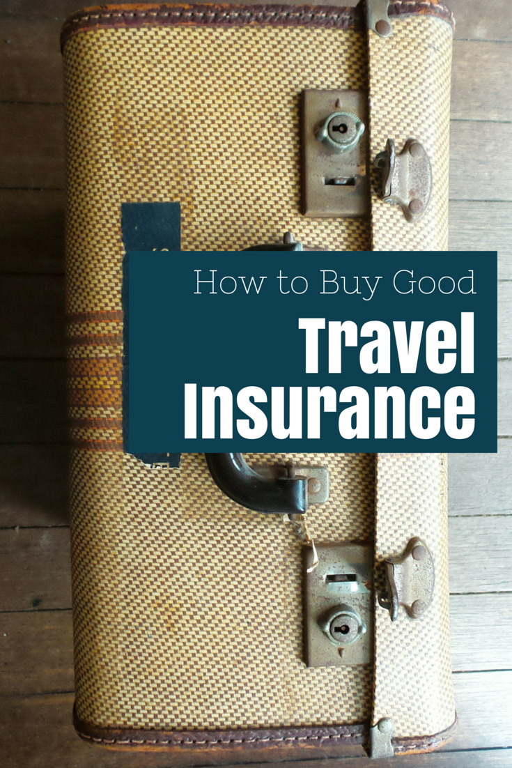 How To Buy Good Travel Insurance