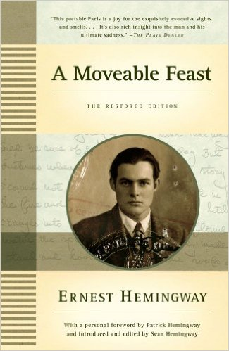A Moveable Feast by Ernest Hemingway