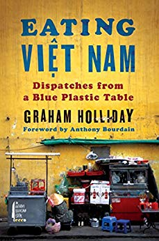 Eating Vietnam by Graham Holliday