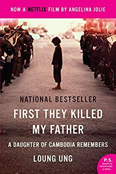 First They Killed my Father, by Loung Ung