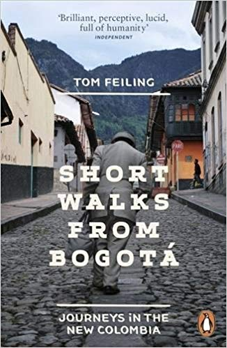 Short Walks from Bogotá by Tom Feiling
