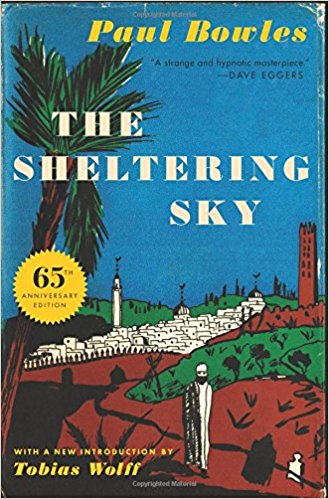 The Sheltering Sky, by Paul Bowles