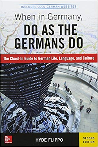 When in Germany, Do as the Germans Do by Hyde Flippo