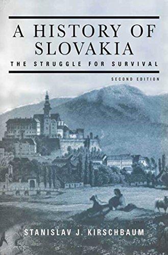 A History of Slovakia: The Struggle for Survival by Stanislav J. Kirschbaum