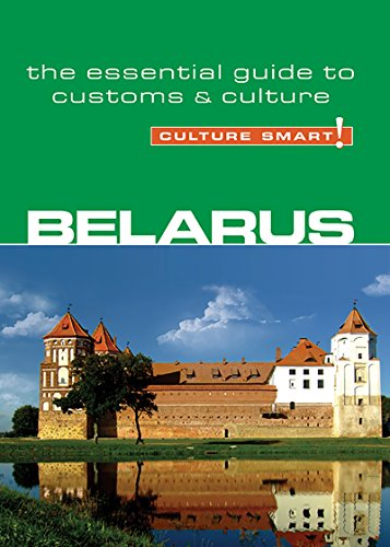 Belarus - Culture Smart!: The Essential Guide to Customs & Culture By Anne Coombes
