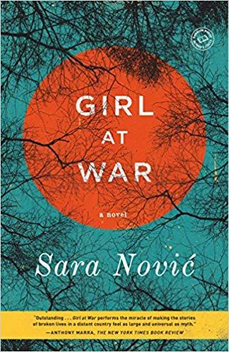 Girl at War: A Novel by Sara Novic
