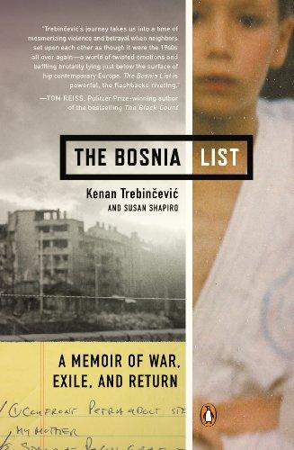 The Bosnia List: A Memoir of War, Exile, and Return by Kenan Trebincevic