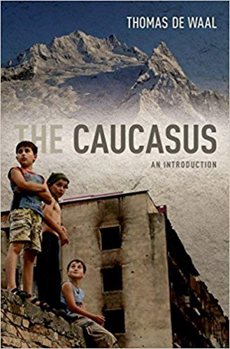 The Caucasus: An Introduction by Thomas de Waal