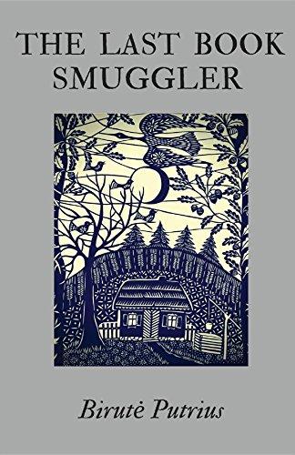 The Last Book Smuggler by Birute Putrius