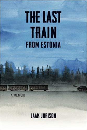 The Last Train from Estonia by Jaak Jurison