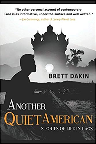 Another Question American: Stories of Life in Laos, by Brett Dakin