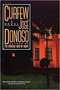 Curfew, by Jose Donoso