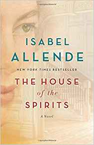 The House of the Spirits, by Isabel Allende