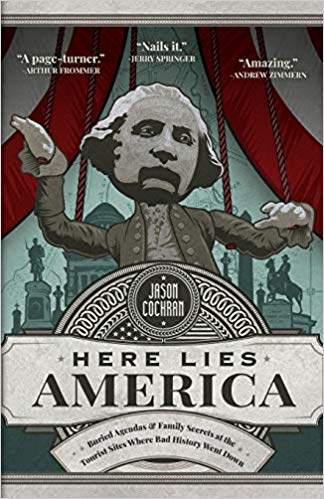 Here Lies America by Jason Cochran