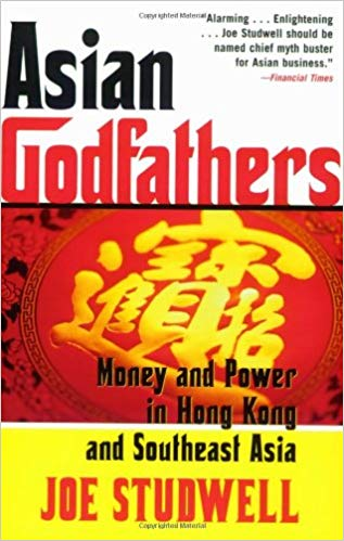Asian Godfathers: Money and Power in Hong Kong and Southeast Asia book cover