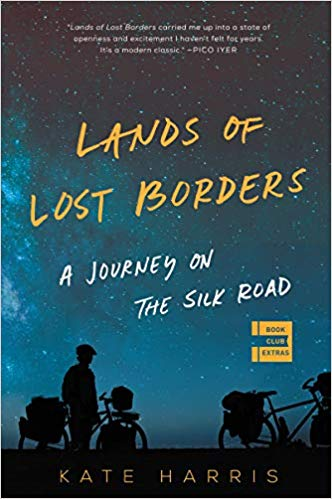 The Land of Lost Borders by Kate Harris