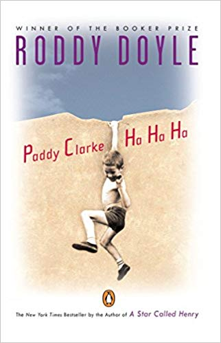 Paddy Clarke Ha Ha Ha, by Roddy Doyle