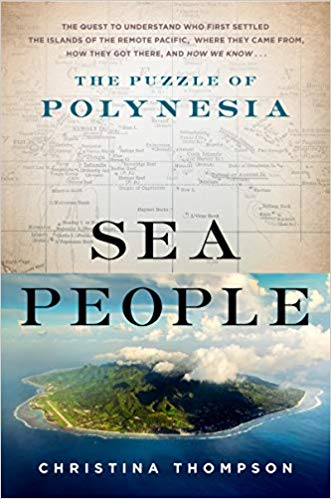 Sea People: The Puzzle of Polynesia by Christina Thompson