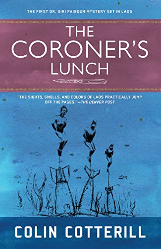 The Coroner's Lunch, by Colin Cotterill