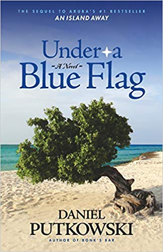 Under a Blue Flag, by Daniel Putkowski