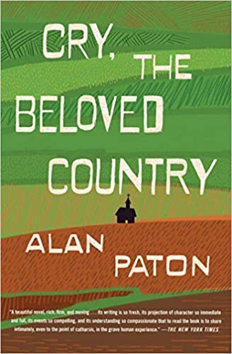 Cry, the Beloved Country, by Alan Paton