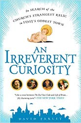 An Irreverent Curiosity book cover by David Farley
