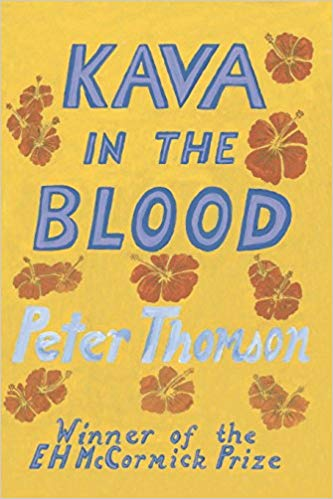 Kava in the Blood: A Personal & Political Memoir from the Heart of Fiji by Peter Thomson