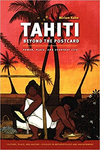 Tahiti Beyond the Postcard: Power, Place, and Everyday Life book cover