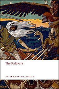The Kalevala, by Elias Lönnrot