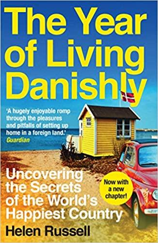 A Year of Living Danishly