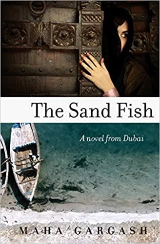 The Sand Fish: A Novel from Dubai book cover