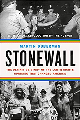 Stonewall: The Definitive Story of the LGBTQ Rights Uprising that Changed America book cover
