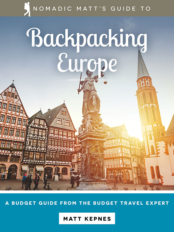nomadic matt's guide to backpacking europe