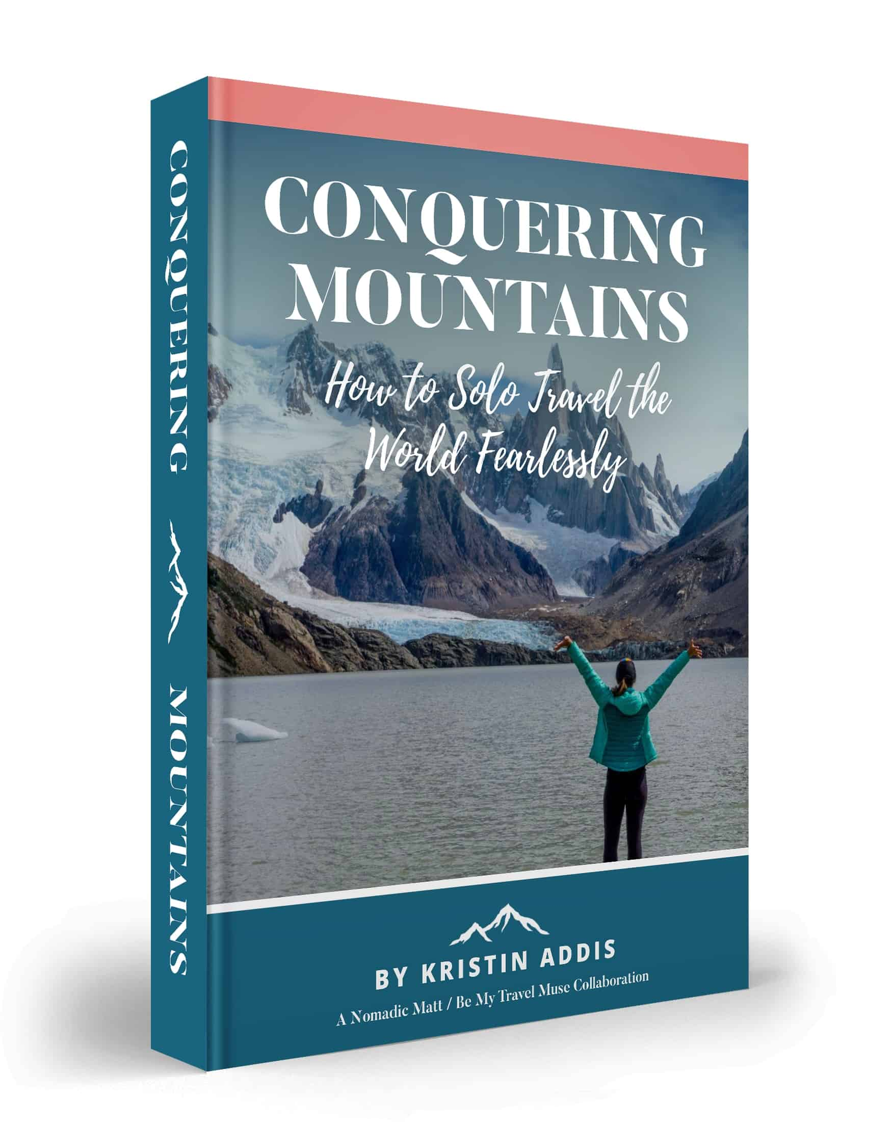 conquering mountains: solo female travel by kristin addis