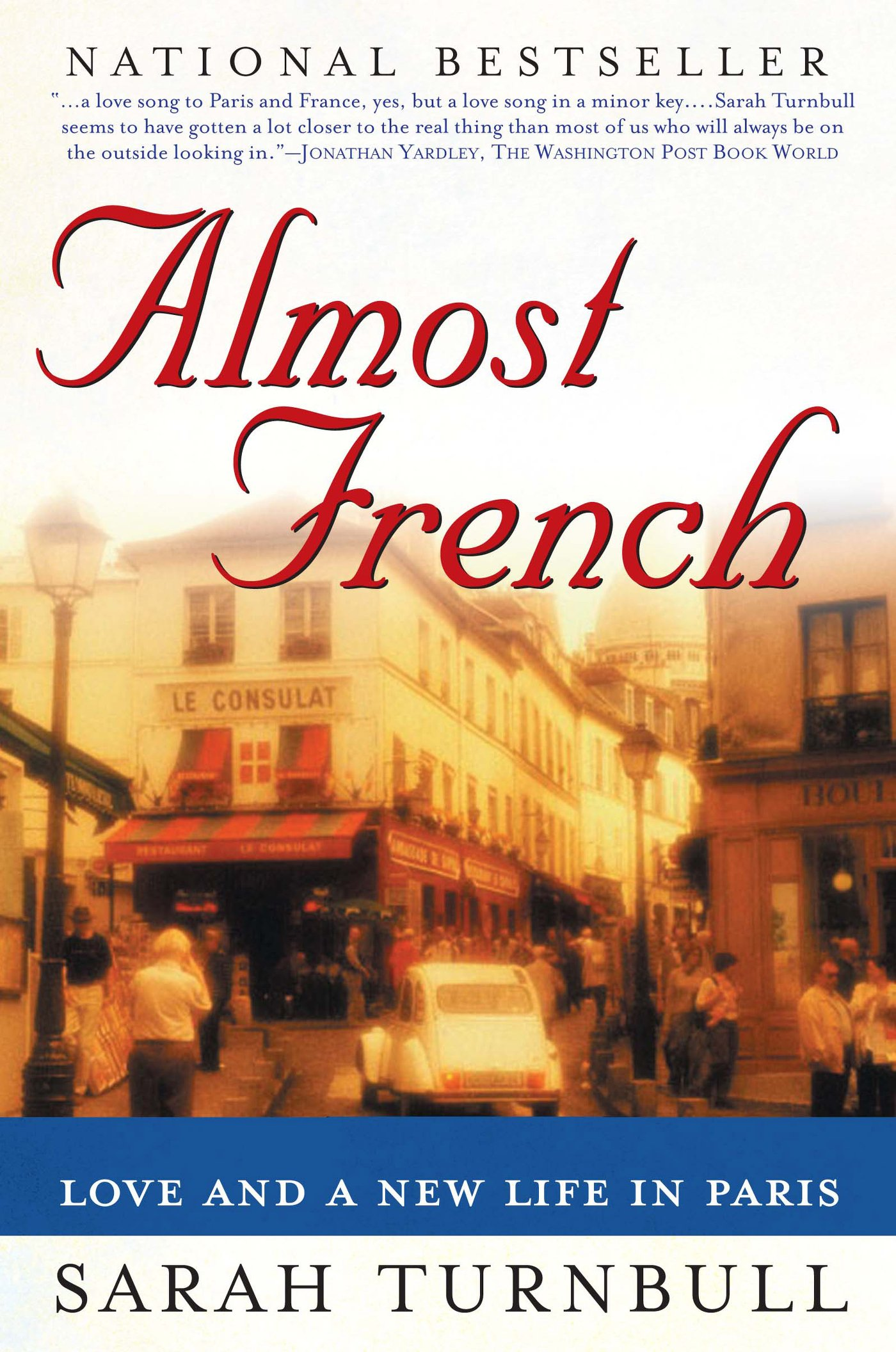 Almost French: Love and a New Life in Paris by Sarah Turnbull