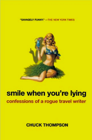 Smile When you Were Lying by Chuck Thompson book cover