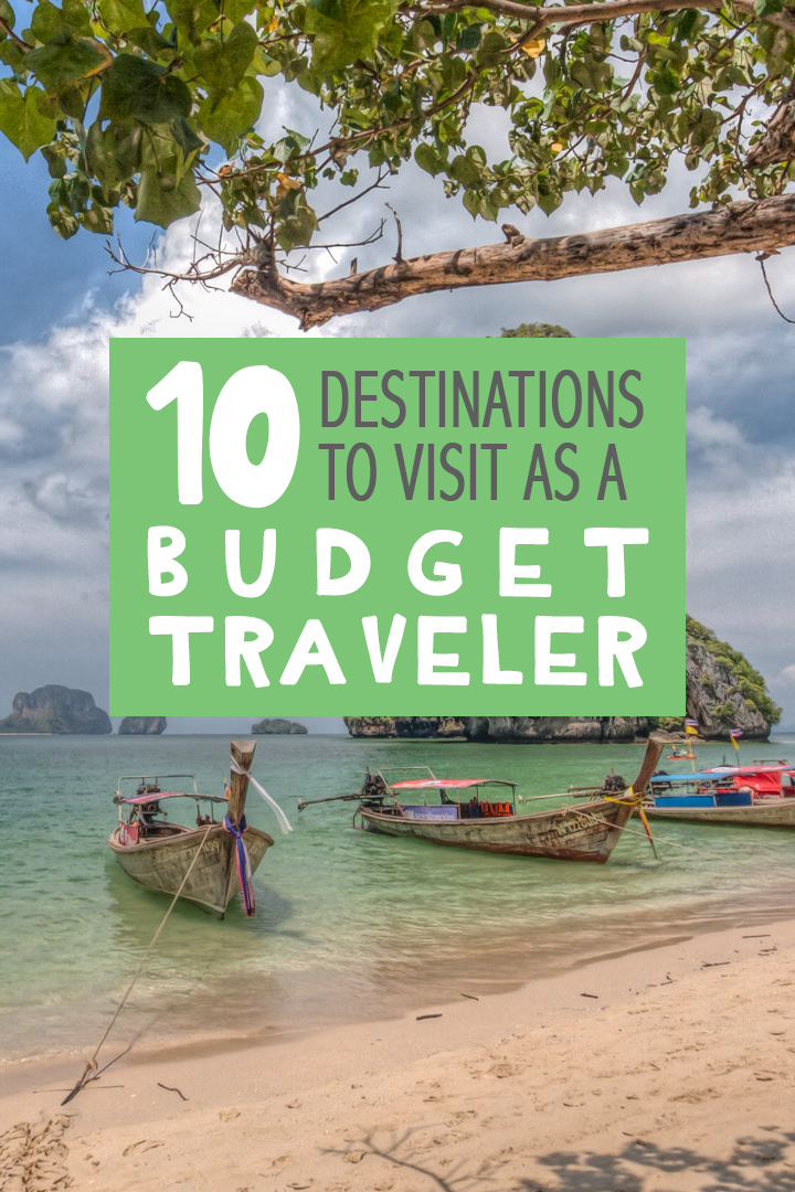 image with text 10 destinations to visit as a budget traveler