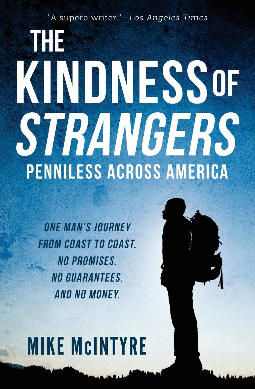 The Kindness of Strangers: Penniless Across America book cover image
