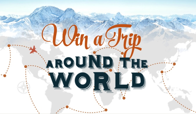 Win a Trip Around the World Contest (Updates)